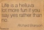 Quotation-Richard-Branson-fun-life-Meetville-Quotes-3336