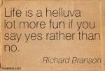 Quotation-Richard-Branson-fun-life-Meetville-Quotes-3336