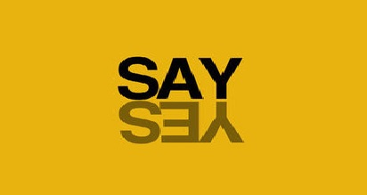 "Say ""Yes"""